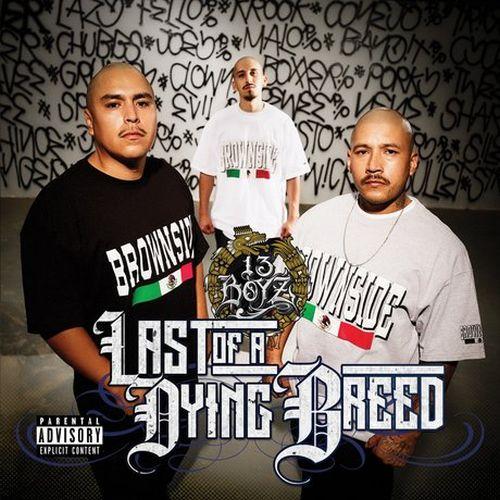 13 Boy'z – Last Of A Dying Breed