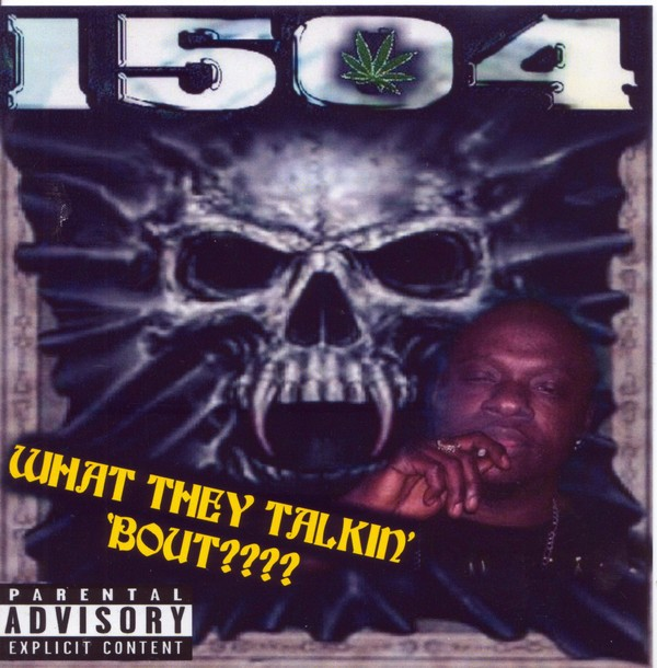 1504 – What They Talkin Bout????