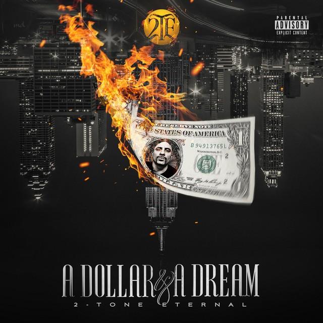 2-Tone Eternal – A Dollar & A Dream
