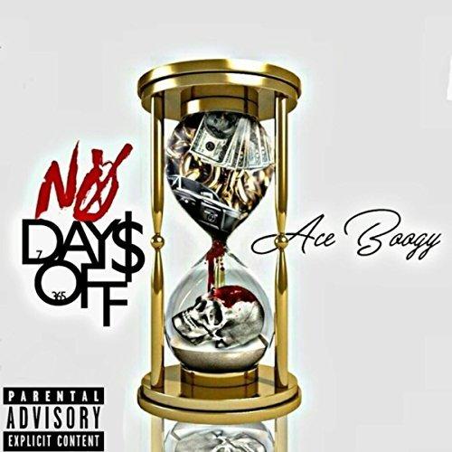 Ace Boogy - No Days Off