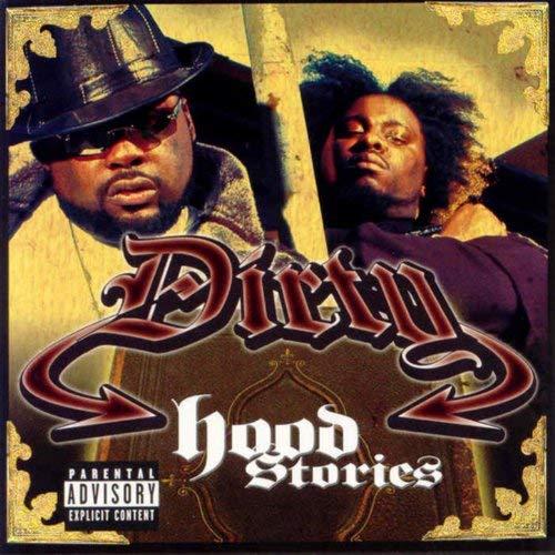 Dirty – Hood Stories