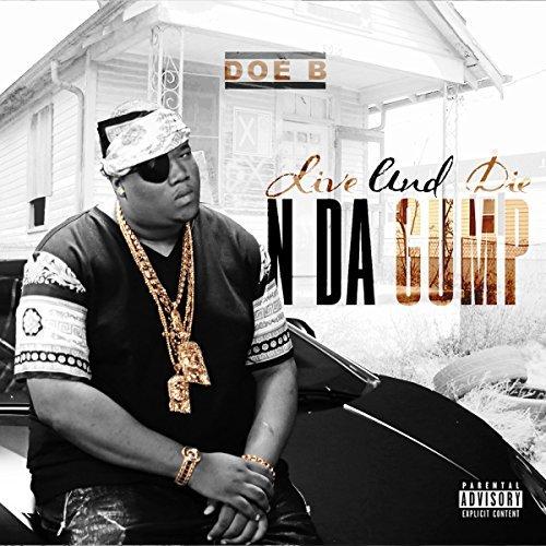 Doe B – Live And Die N Da Gump