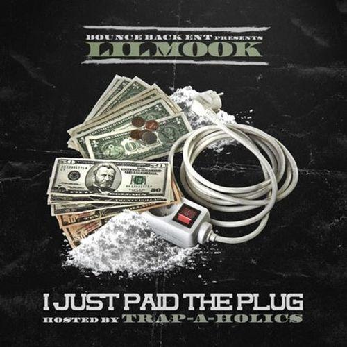 Lil Mook – I Just Paid The Plug