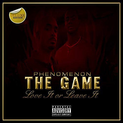 Phenomenon – The Game: Love It Or Leave It