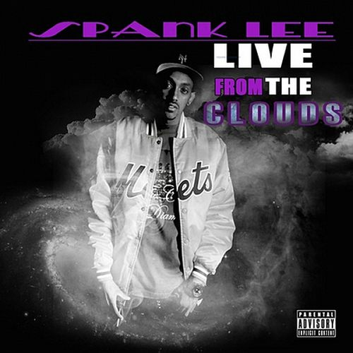 Spank Lee – Live From The Clouds