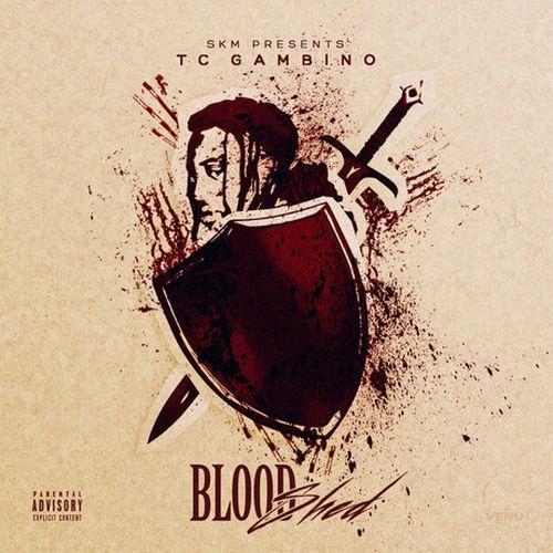 TC Gambino – Blood Shed