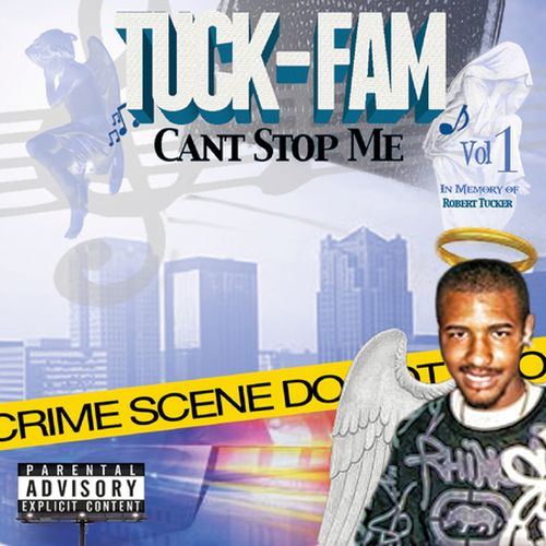 Tuck-Fam – Cant Stop Me