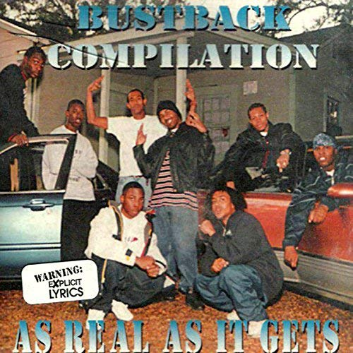 Various – BustBack Compilation – As Real As It Gets