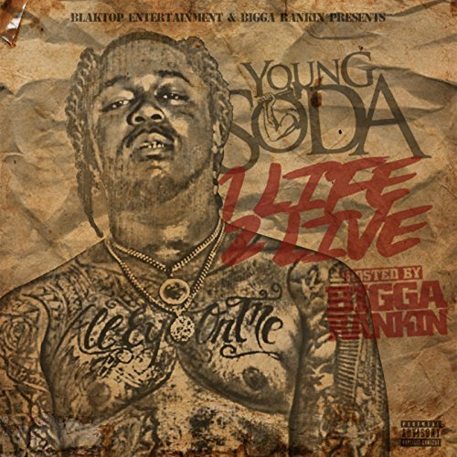 Young Soda – 1 Life 2 Live