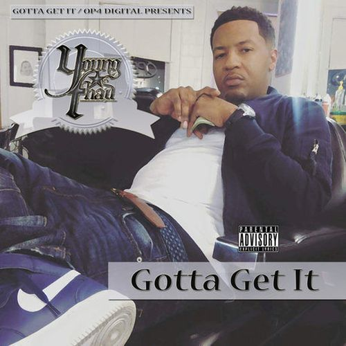 Young Thad – Gotta Get It (Raw)
