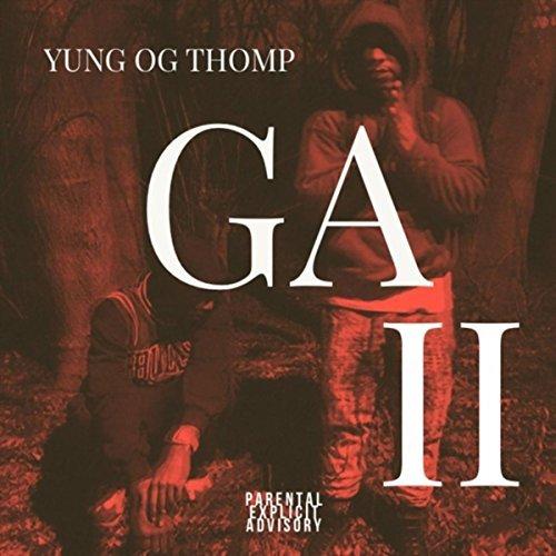 Yung O.G. Thomp – G.A. II