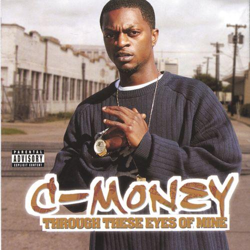 C-Money – Through These Eyes Of Mine