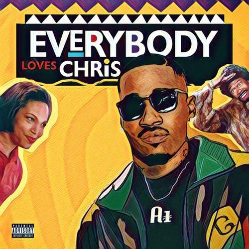 Chris Echols – Everybody Loves Chris