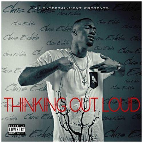 Chris Echols – Thinking Out Loud