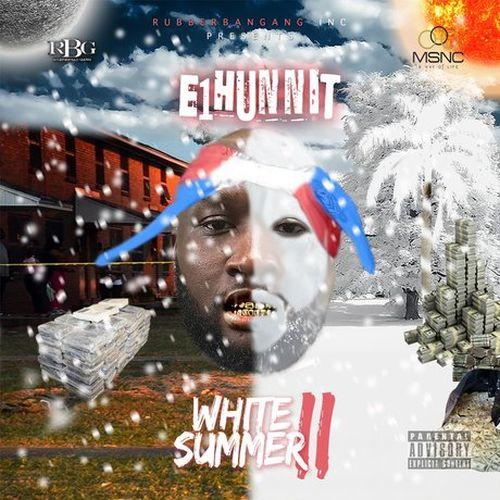 E1hunnit – White Summer 2