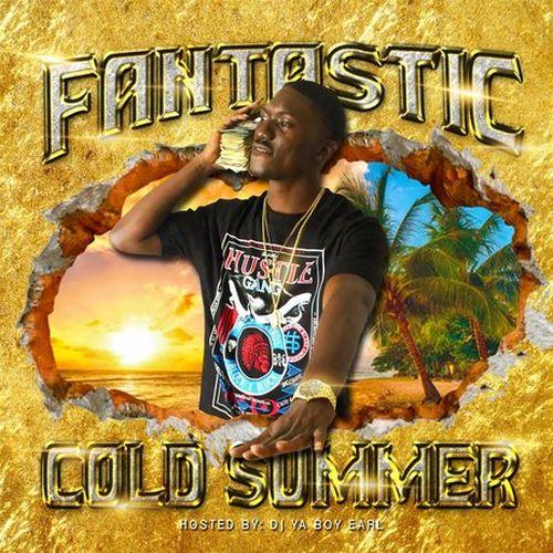 Fantastic – Cold Summer