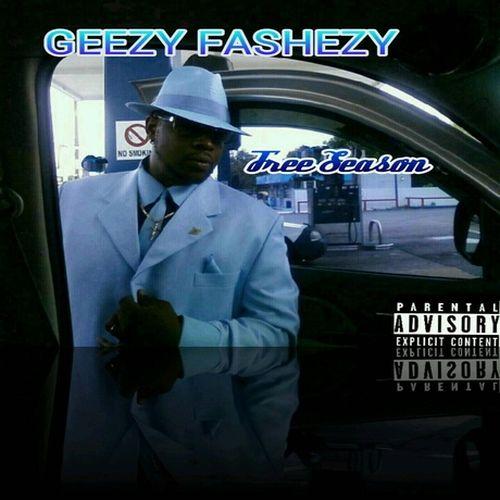 Geezy Fashezy – Free Season