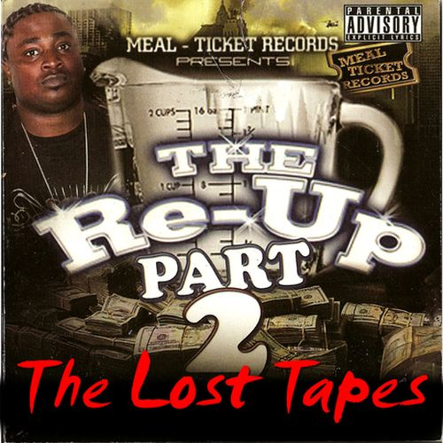 Pine - Meal Ticket Records The Re-Up 2 (The Lost Tapes)