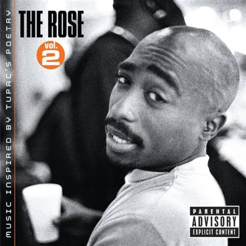 2Pac – The Rose – Volume 2 – Music Inspired By 2pac's Poetry
