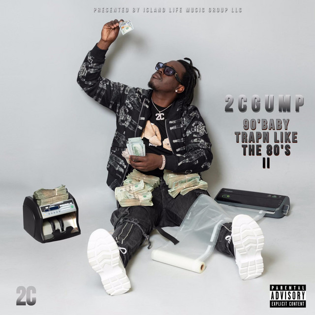 2c Gump – 90's Baby TrapN Like The 80's II