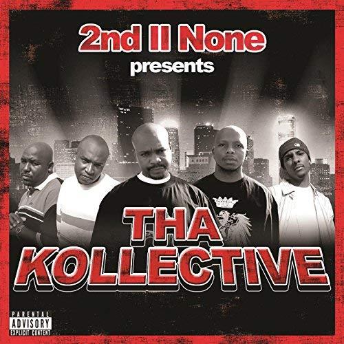2nd II None Presents - Tha Kollective