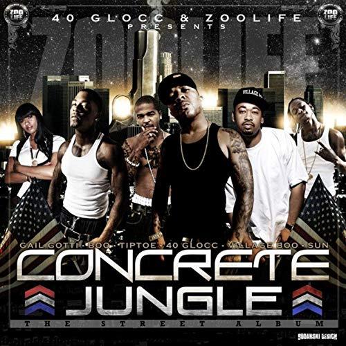 40 Glocc – Concrete Jungle