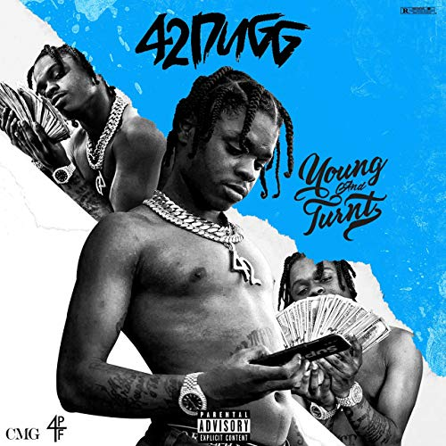 42 Dugg – Young And Turnt