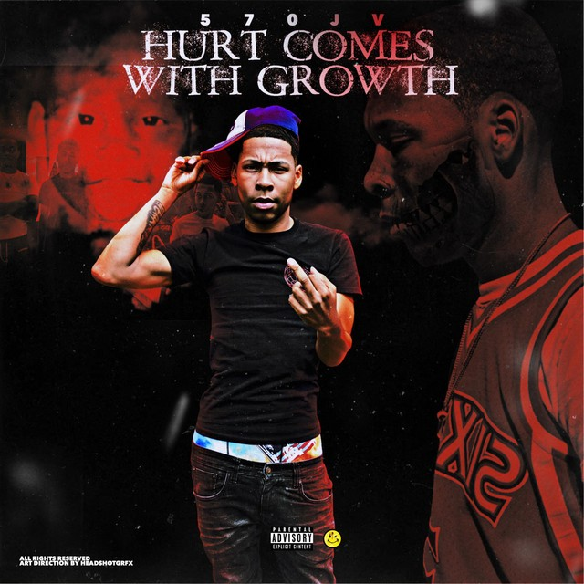 570JV – Hurt Comes With Growth