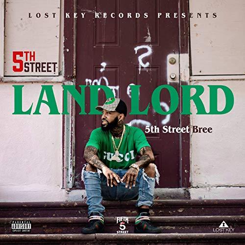 5th Street Bree – 5th Street Landlord