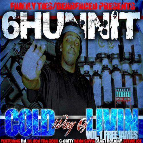 6Hunnit BJ – Cold Way Of Livin Vol. 1 Free James