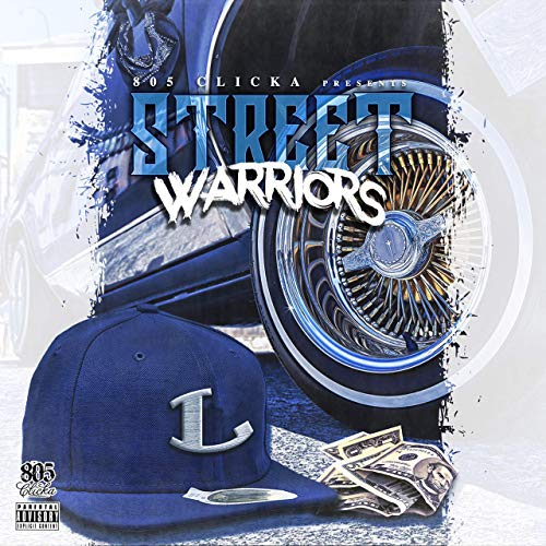 805 Clicka – Street Warriors