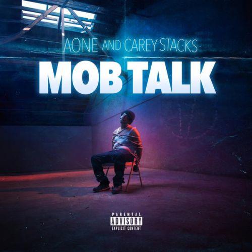 A-One & Carey Stacks - Mob Talk