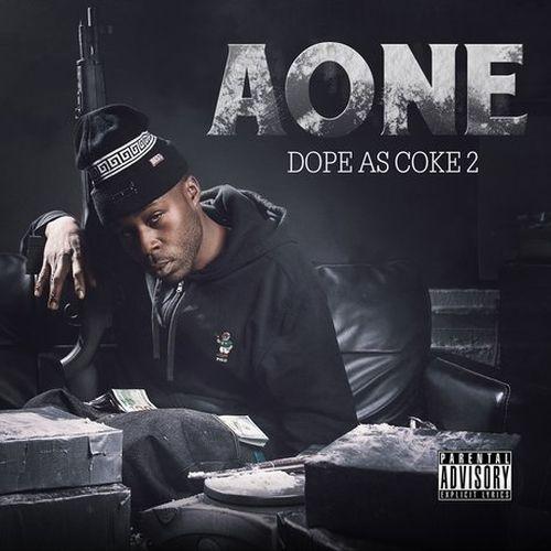 A-One – Dope As Coke 2
