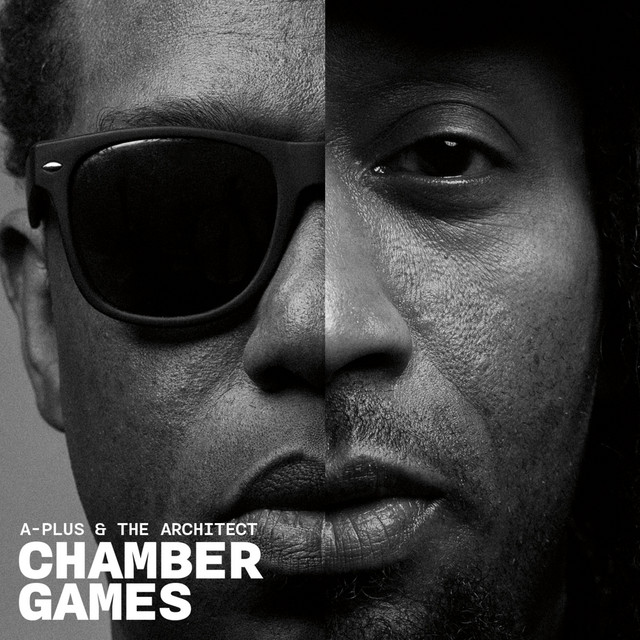 A-Plus & The Architect – Chamber Games