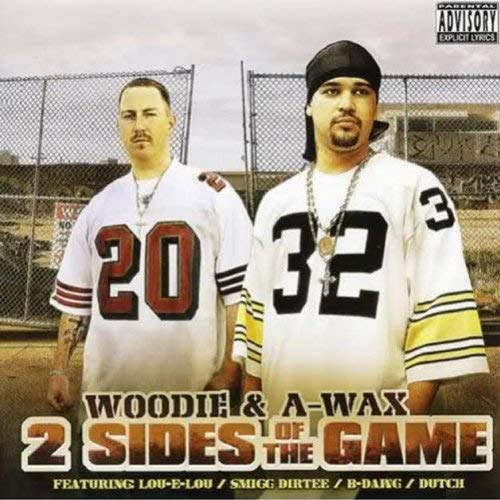 A Wax & Woodie – 2 Sides Of The Game