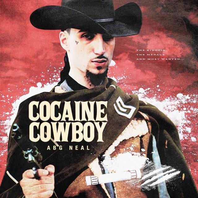 ABG Neal – Cocaine Cowboy