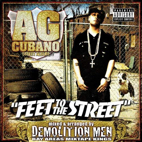 AG Cubano - Feet To The Street