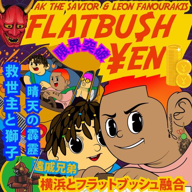 AKTHESAVIOR & Leon Fanourakis – FLATBU$H ¥EN