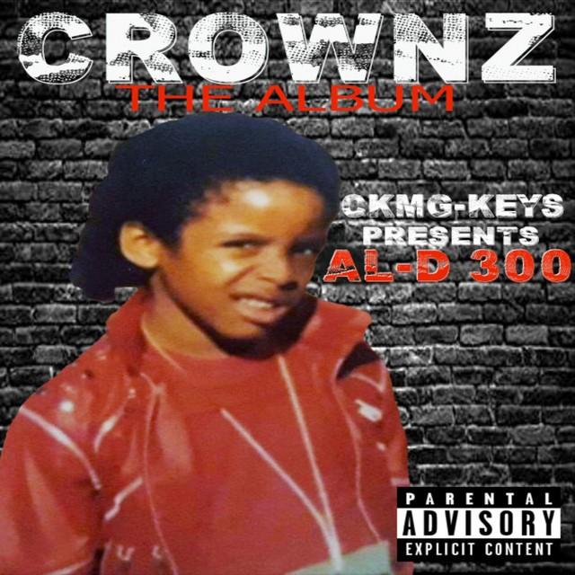 AL-D*300 – Crownz The Album
