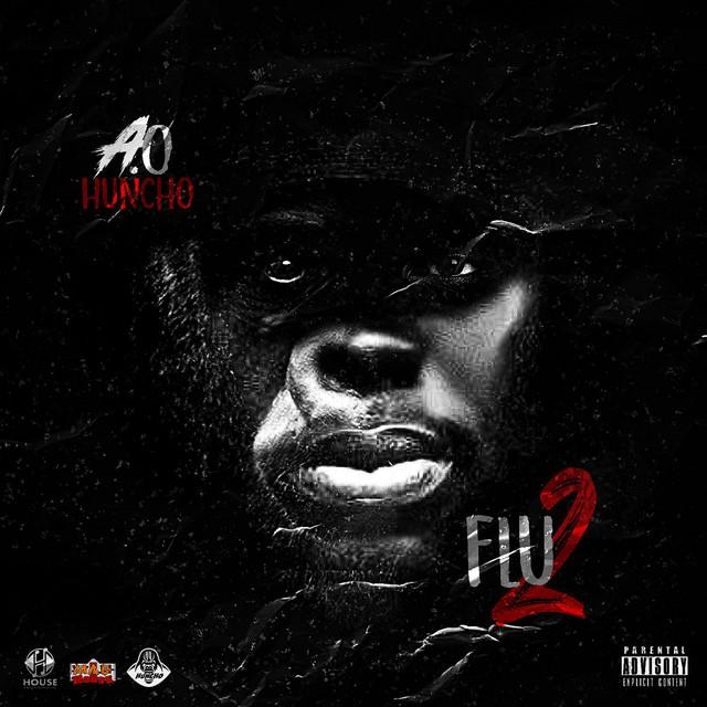 AO Huncho – FLU 2
