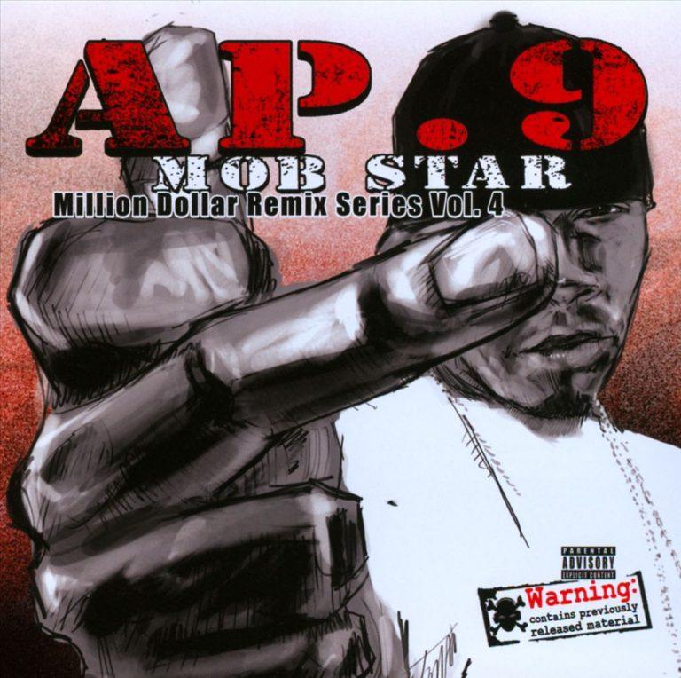 AP.9 – Mob Star – Million Dollar Remix Series Vol. 4