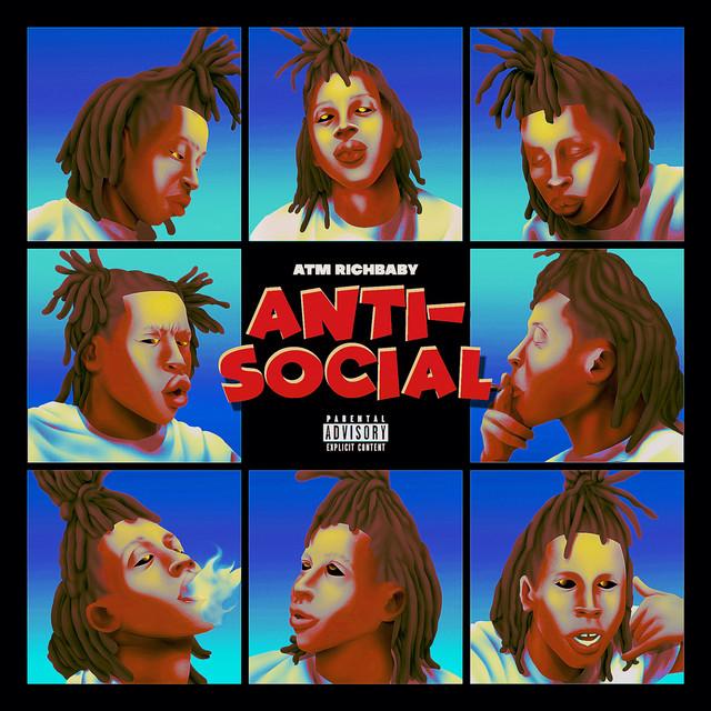 ATM RichBaby – Anti-Social