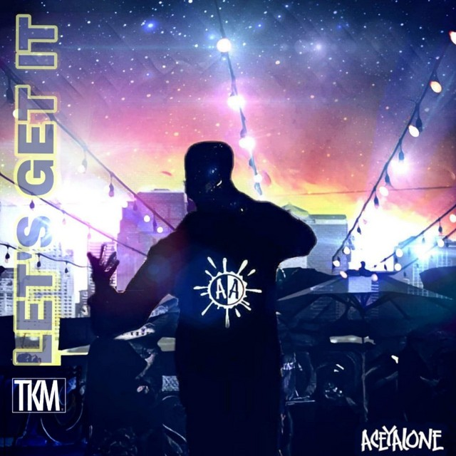 Aceyalone – Let's Get It