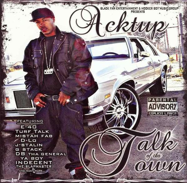 Acktup – Talk Of Tha Town