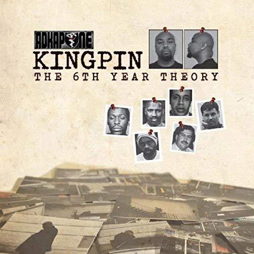 Ad Kapone - Kingpin The 6 Year Theory