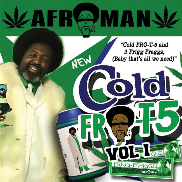 Afroman – Cold Fro T 5, Vol. 1