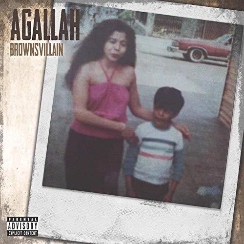 Agallah – Brownsvillain