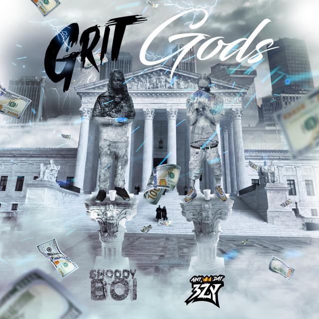 AintDat3zy & Shoddy Boi - Grit Gods