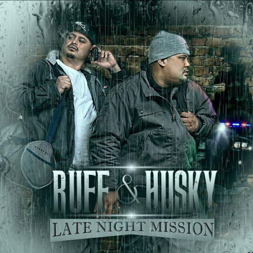 Al Husky & Ruffian – Ruff & Husky Late Night Mission