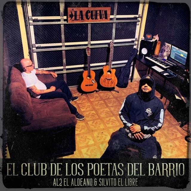 Al2 El Aldeano & Silvito El Libre – El Club De Los Poetas Del Barrio